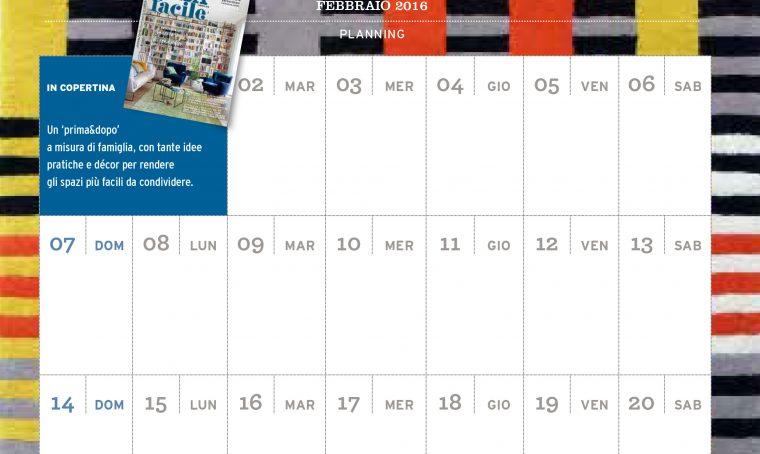 CasaFacile di febbraio 2016 ti regala il planning del mese