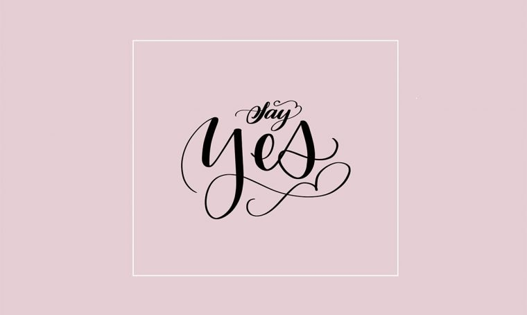 Scarica la scritta 'Say Yes'