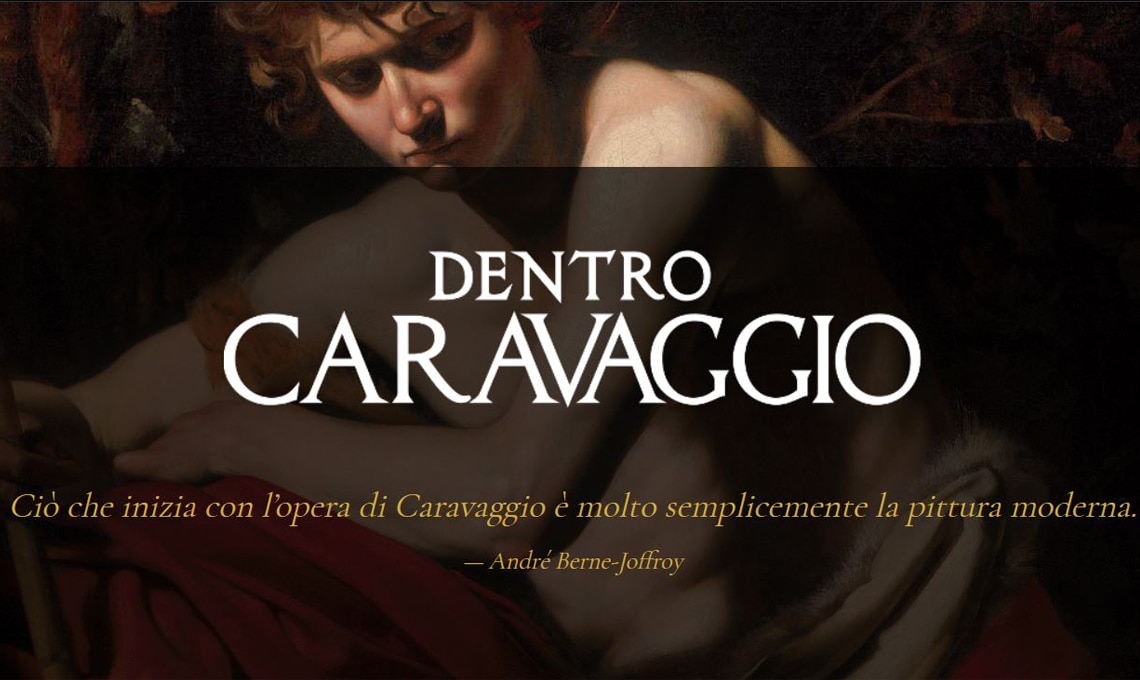 Dentro Caravaggio - Palazzo Reale, Milano