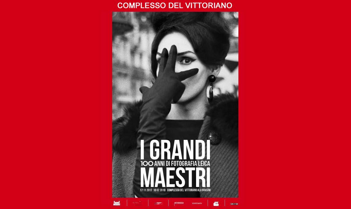 I Grandi Maestri. 100 anni di fotografia Leica - Complesso del Vittoriano, Roma