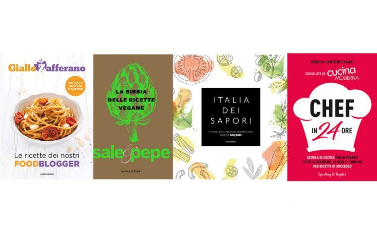 Libri di ricette: 4 novità dalla redazione di Sale&Pepe e Cucina Moderna