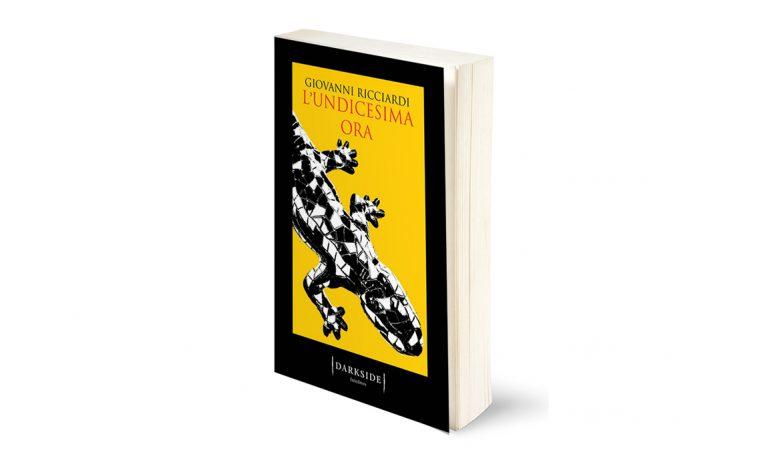 'L'undicesima ora' l'ultimo libro giallo di Giovanni Ricciardi