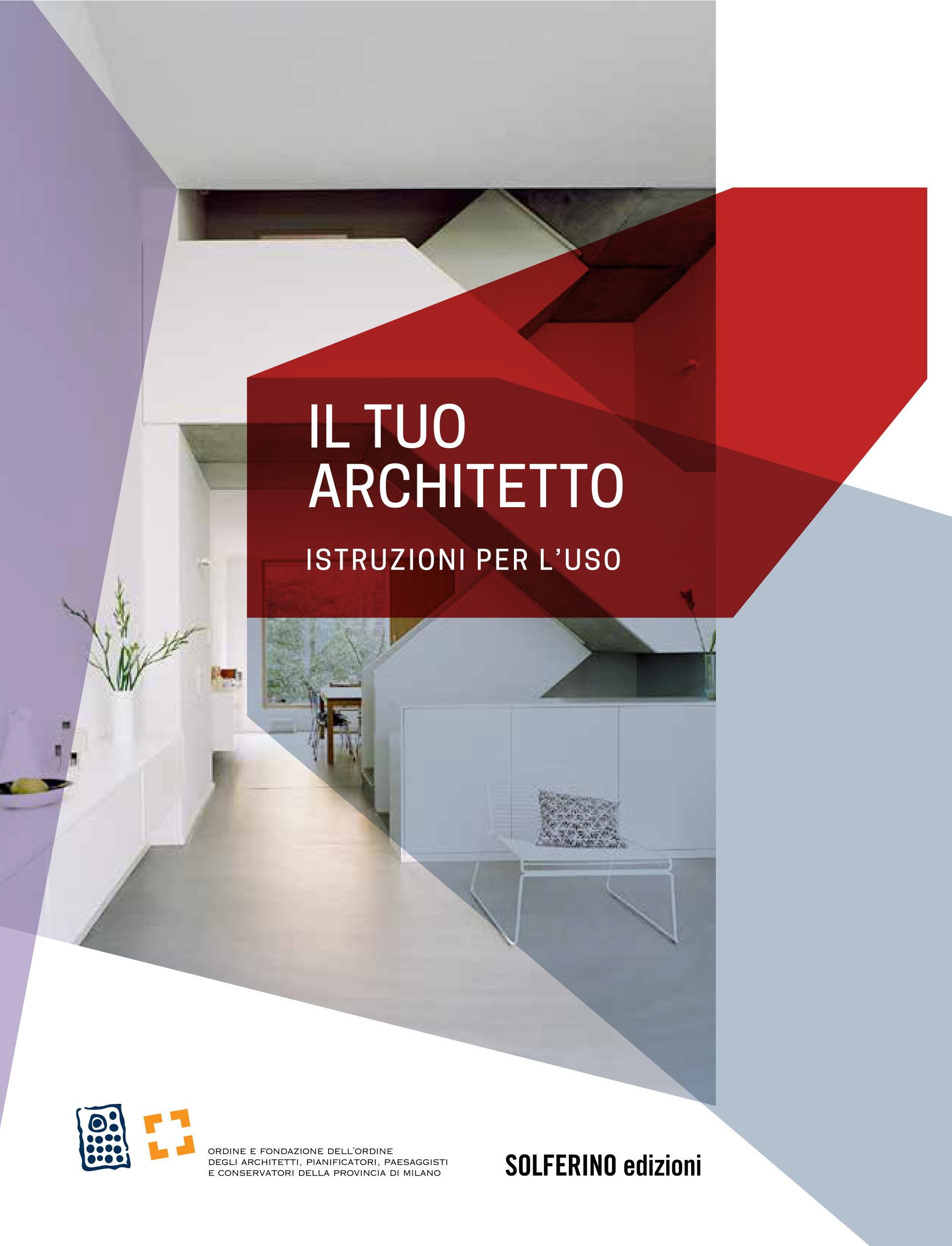 architetti istruzioni per l uso casafacile