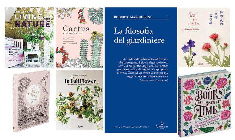 7 libri dedicati ai fiori per dare il benvenuto alla primavera