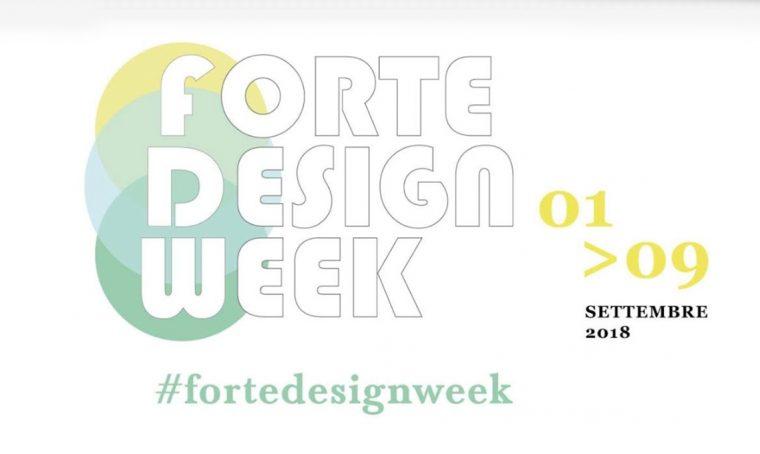 2ª edizione di 'Forte Design Week 2018'