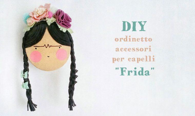Accessori per capelli sempre in ordine con la scatola fai da te 'Frida Kahlo'