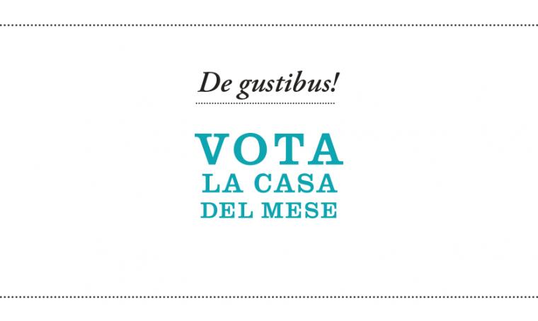 Vota la casa del mese – dicembre 2018
