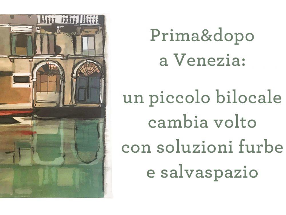 Video prima e dopo: 30 mq ristrutturati a Venezia