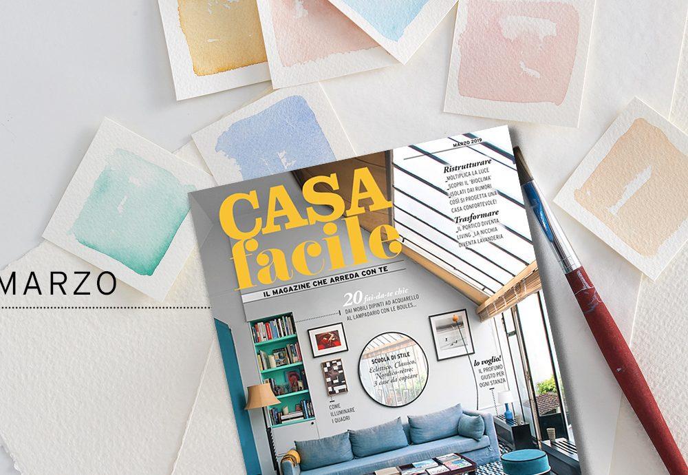 CasaFacile: il numero di marzo 2019