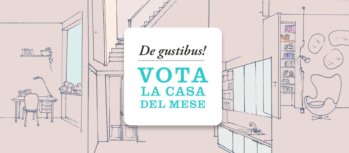 Vota la casa del mese – marzo 2019
