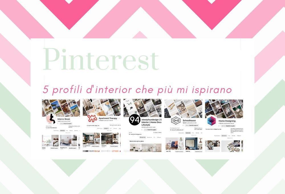 5 profili Pinterest da cui prendere ispirazione