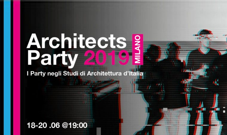 ArchitectsParty 2019 a Milano