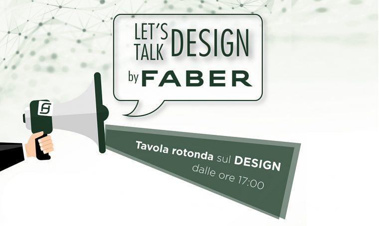Let's talk design by Faber: tre incontri sulla progettazione e sulla creatività