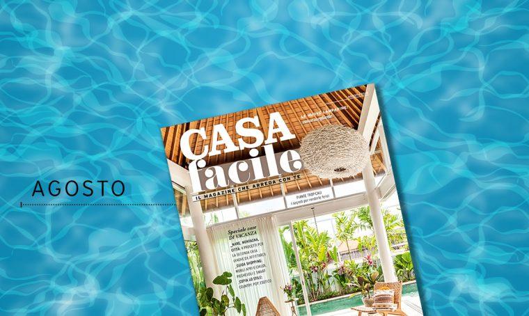 CasaFacile: il numero di agosto 2019