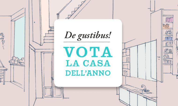 2019: vota la casa dell'anno