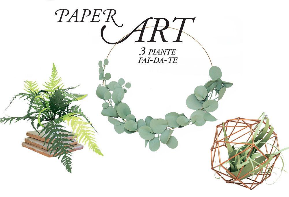 Scarica e stampa i template delle piante di carta fai-da-te