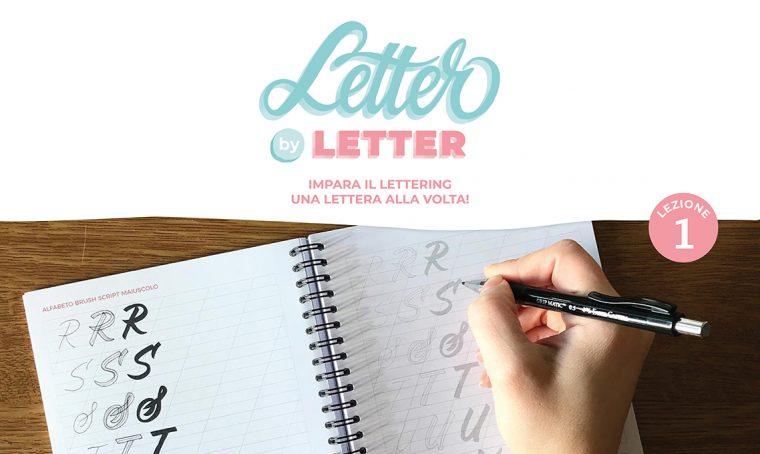 Letter by letter: impara il lettering una lettera alla volta