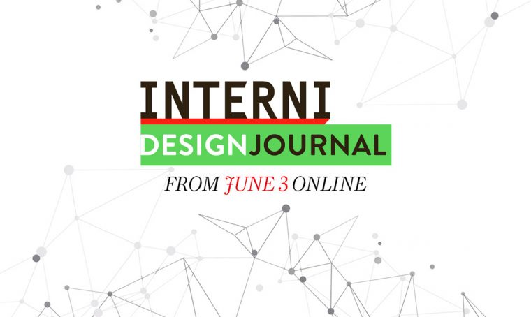 Interni Design Journal: nasce il magazine digitale quotidiano di Interni