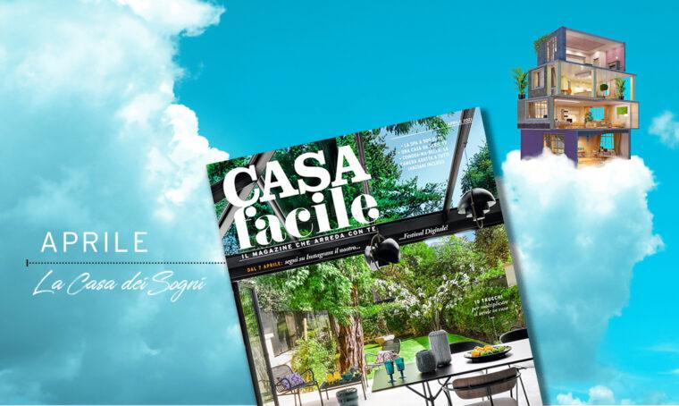 CasaFacile: il numero di aprile 2021
