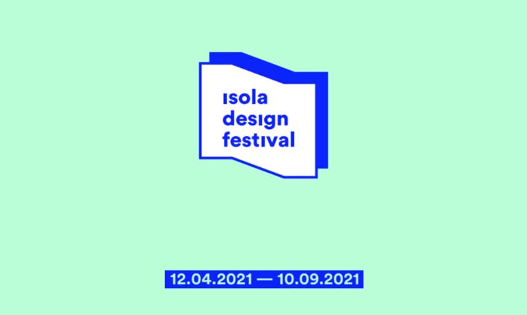Sei mesi di design con Isola Design Festival