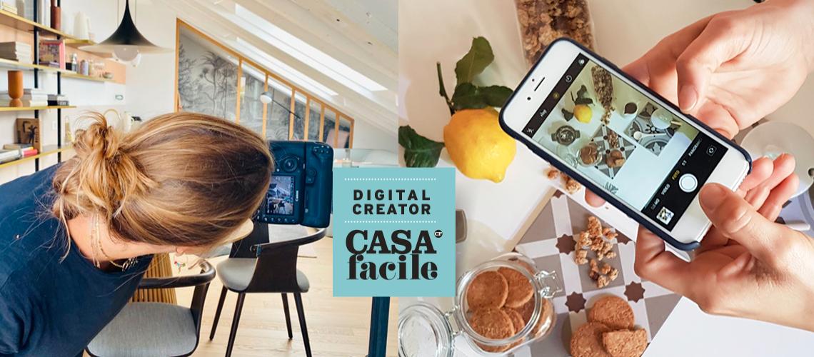 Vuoi diventare Digital Content Creator di CasaFacile? Partecipa al casting!