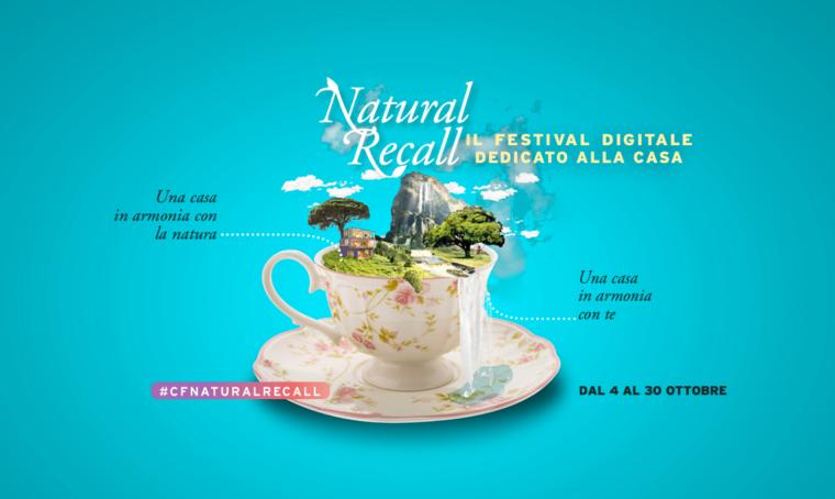 Natural Recall: il nuovo festival digitale di CasaFacile